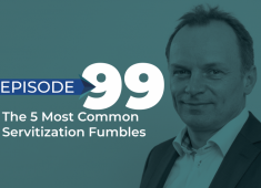 The 5 Most Common Servitization Fumble‪s‬